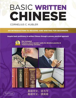 Basic Written Chinese By Kubler, Cornelius C.