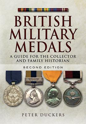 British Military Medals By Duckers, Peter
